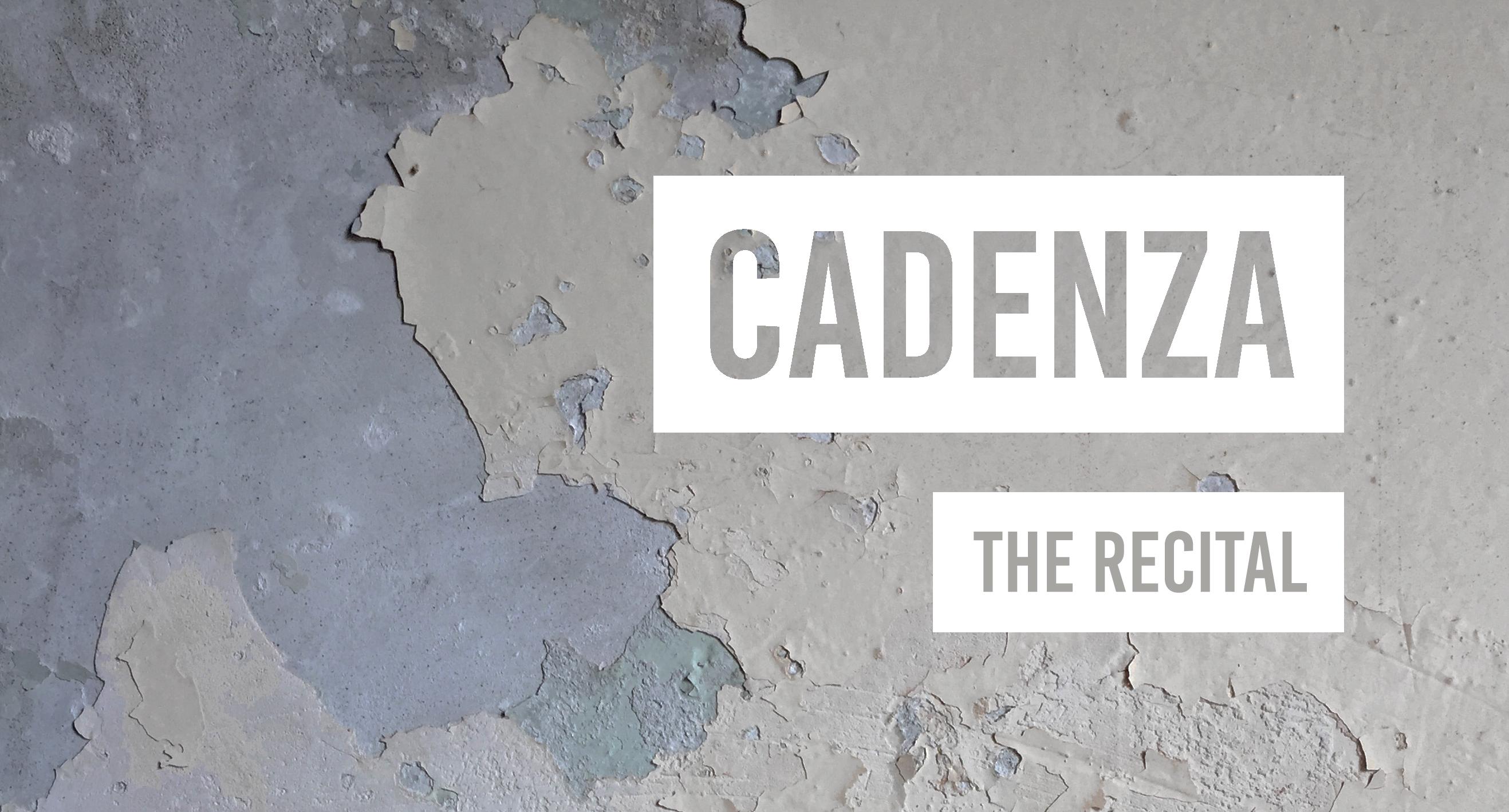 4090Cadenza – The Recital